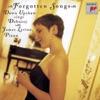Debussy: Forgotten Songs, Dawn Upshaw & James Levine
