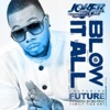 blow-it-all-feat-future-single