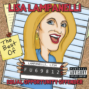 Lisa Lampanelli - Equal Opportunity Offender - The Best of Lisa Lampanelli