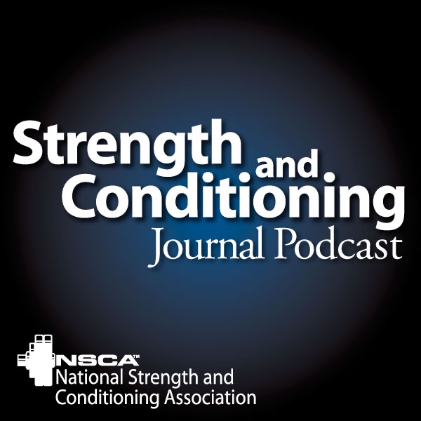 Strength And Conditioning Journal Podcast By Ben Reuter Scj Podcast