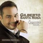 Gilberto Santa Rosa - La Agarró Bajando