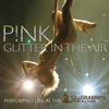 Glitter In the Air Live At the 52nd Annual Grammy Awards Single