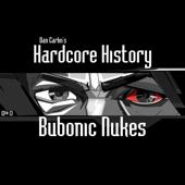 Episode 13 - Bubonic Nukes (feat. Dan Carlin)