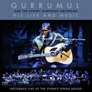 His Life and Music – Geoffrey Gurrumul Yunupingu & Sydney Symphony Orchestra