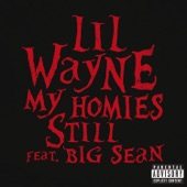 My Homies Still (feat. Big Sean) - Single