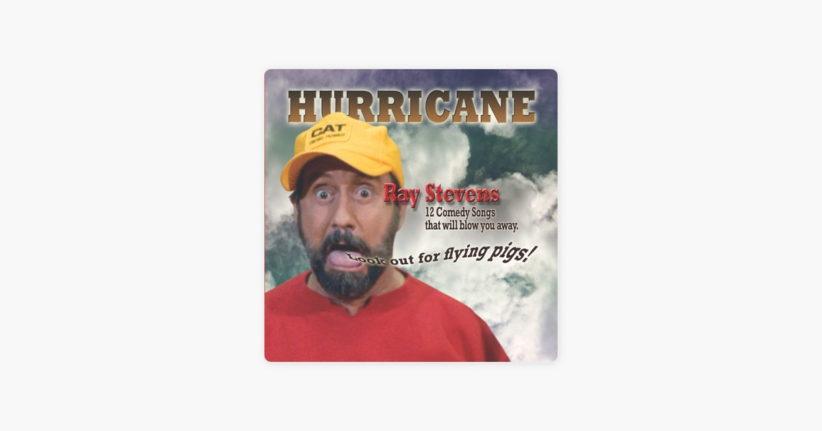 Hurricane By Ray Stevens On Itunes