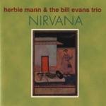 Bill Evans Trio & Herbie Mann - Cashmere