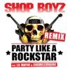 Party Like a Rockstar Remix feat Lil Wayne Chamillionaire Single