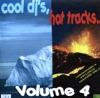 Cool DJs, Hot Tracks... (Vol. 4)
