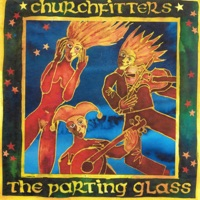 The Parting Glass by Churchfitters on Apple Music
