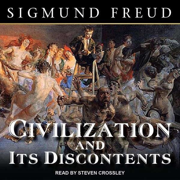 freuds thesis in civilization and its discontents A short summary of 's sigmund freud this free synopsis covers all the crucial plot points of sigmund freud civilization and its discontents, in 1930.
