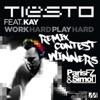 Work Hard, Play Hard (Paris Fz & Simo T's Contest Winning Remix) [feat. Kay] - Single, Tiësto