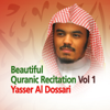 Beautiful Quranic Recitation, Vol. 1 (Quran - Coran - Islam) - EP - Yasser Al Dossari
