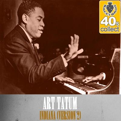 Indiana (Remastered) [Version 2] - Single - Art Tatum