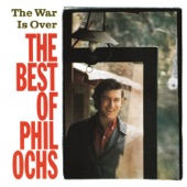 Phil Ochs - Outside Of A Small Circle Of Friends