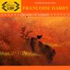 Qui aime t'il vraiment ?, Françoise Hardy