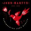 Remembering John Martyn