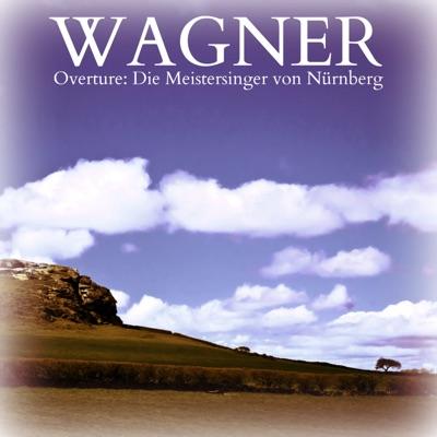 Die Meistersinger von Nürnberg: Overture - Single - Royal Philharmonic Orchestra