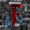 Triple F Life - Friends, Fans & Family, Waka Flocka Flame