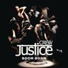 Justice Crew - Boom Boom artwork