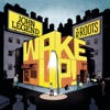 Wake Up!, John Legend & The Roots