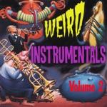 Weird Instrumentals, Vol. 2