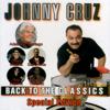 Back to the Classics (Special Edition) - Johnny Cruz