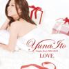 Love - Singles Best 2005-2010 - Yuna Ito