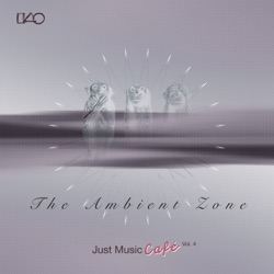View album The Ambient Zone Just Music Cafe, Vol. 4
