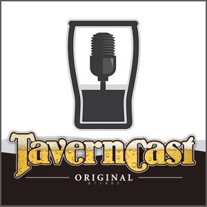 Taverncast - Happy Hour in Your Head - Since 2005