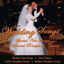 Wedding Songs - Special New Songs for Special Reception Dances ...