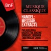 Handel: Messiah, Extracts (Mono Version), The Philadelphia Orchestra, Eugene Ormandy & Mormon Tabernacle Choir