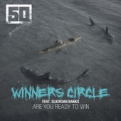 Winners Circle (feat. Guordan Banks) - Single
