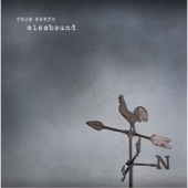 True North - Be Here Now