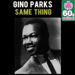 Gino Parks - Same Thing (Remastered)