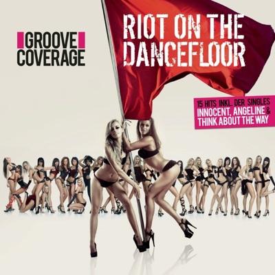 Riot On the Dancefloor - Groove Coverage