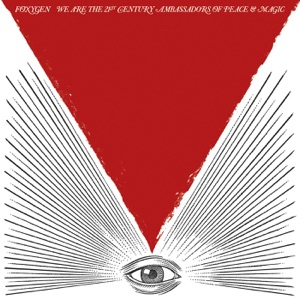 We Are the 21st Century Ambassadors of Peace & Magic Mp3 Download