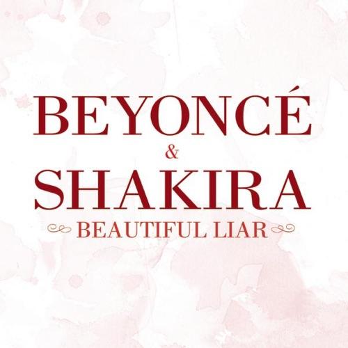 Beyoncé & Shakira - Beautiful Liar (Freemasons Remix Edit) - Single