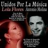 Unidos por la Música: Lola Flores & Antonio Molina, Lola Flores & Antonio Molina