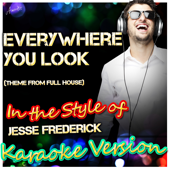 [Download] Everywhere You Look (In the Style of Wakefield, Theme from Full House) [Karaoke Version] MP3