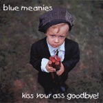 The Blue Meanies - Vote No