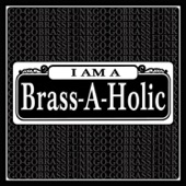 Brass-A-Holics - Get It In
