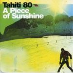 Tahiti 80 - In My Arms