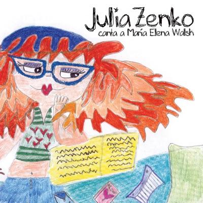 Canta a María Elena Walsh - Julia Zenko