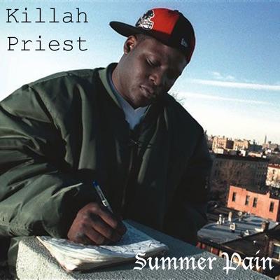 Summer Pain - Killah Priest