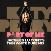 Part of Me (Jacques Lu Cont's Thin White Duke Mix) - Single