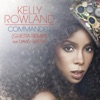 Commander (Remixes) [feat. David Guetta], Kelly Rowland