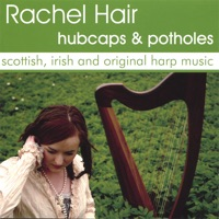 Hubcaps and Potholes - Scottish, Irish and Original Harp Muisc by Rachel Hair on Apple Music
