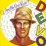 Devo - Gut Feeling / (Slap Your Mammy)