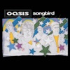 Songbird - EP, Oasis